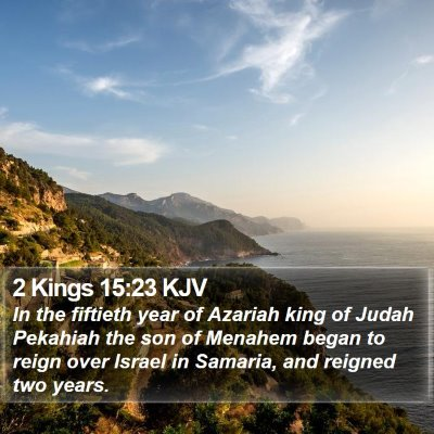 2 Kings 15:23 KJV Bible Verse Image