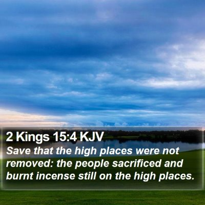 2 Kings 15:4 KJV Bible Verse Image