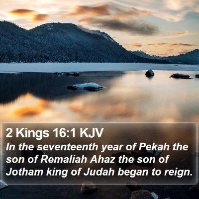2 Kings 16:1 KJV Bible Verse Image