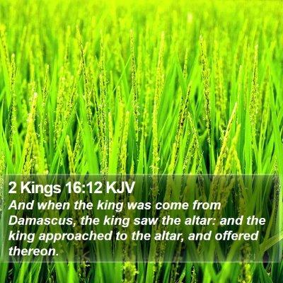 2 Kings 16:12 KJV Bible Verse Image