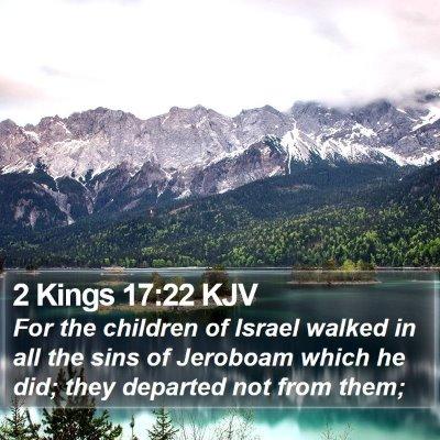 2 Kings 17:22 KJV Bible Verse Image