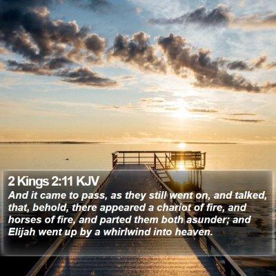 2 Kings 2:11 KJV Bible Verse Image