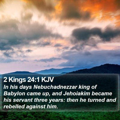 2 Kings 24:1 KJV Bible Verse Image