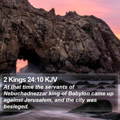 2 Kings 24:10 KJV Bible Verse Image