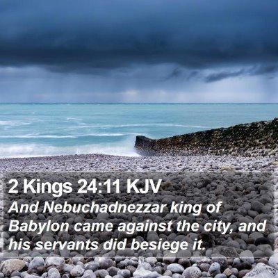 2 Kings 24:11 KJV Bible Verse Image