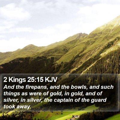2 Kings 25:15 KJV Bible Verse Image