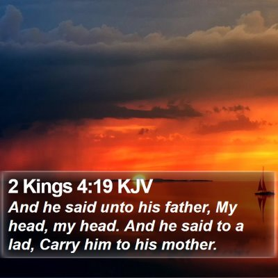 2 Kings 4:19 KJV Bible Verse Image