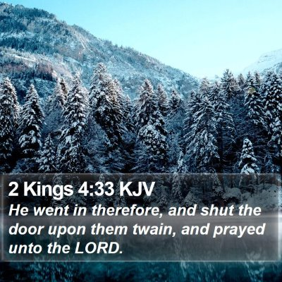 2 Kings 4:33 KJV Bible Verse Image