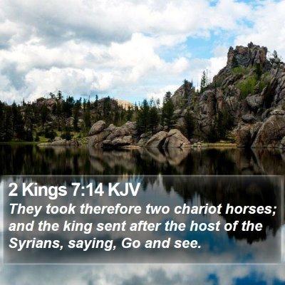 2 Kings 7:14 KJV Bible Verse Image