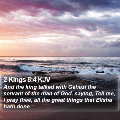 2 Kings 8:4 KJV Bible Verse Image