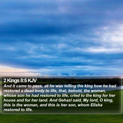 2 Kings 8:5 KJV Bible Verse Image