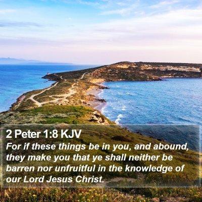 2 Peter 1:8 KJV Bible Verse Image