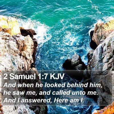 2 Samuel 1:7 KJV Bible Verse Image