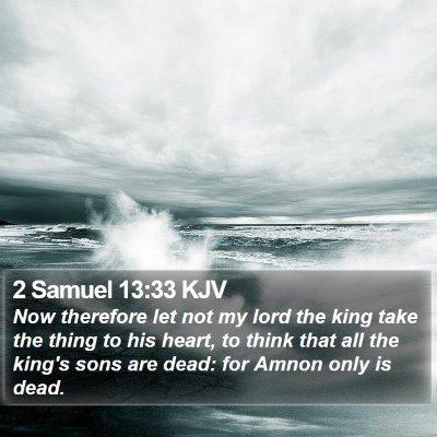 2 Samuel 13:33 KJV Bible Verse Image