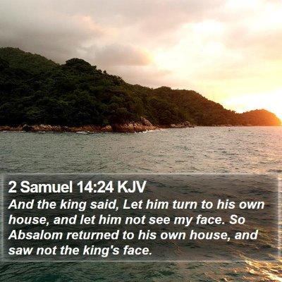 2 Samuel 14:24 KJV Bible Verse Image