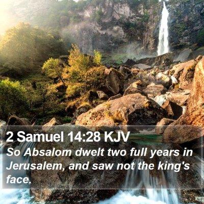 2 Samuel 14:28 KJV Bible Verse Image