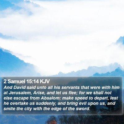 2 Samuel 15:14 KJV Bible Verse Image
