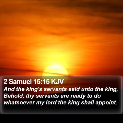 2 Samuel 15:15 KJV Bible Verse Image