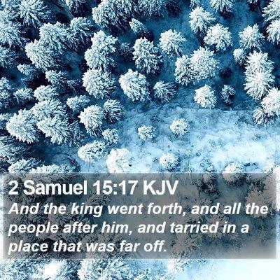 2 Samuel 15:17 KJV Bible Verse Image