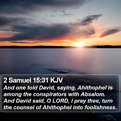 2 Samuel 15:31 KJV Bible Verse Image