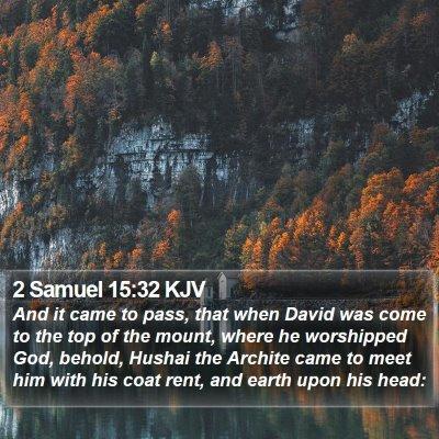 2 Samuel 15:32 KJV Bible Verse Image