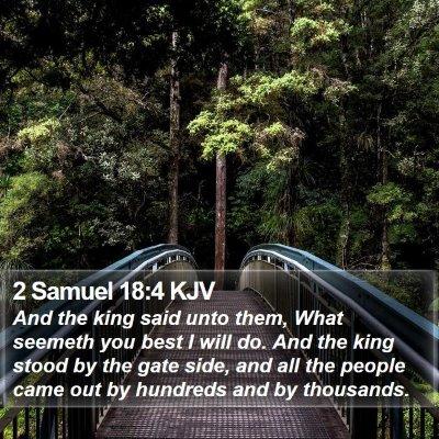 2 Samuel 18:4 KJV Bible Verse Image
