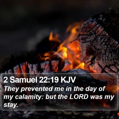2 Samuel 22:19 KJV Bible Verse Image