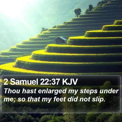 2 Samuel 22:37 KJV Bible Verse Image
