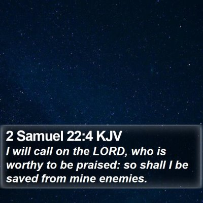 2 Samuel 22:4 KJV Bible Verse Image