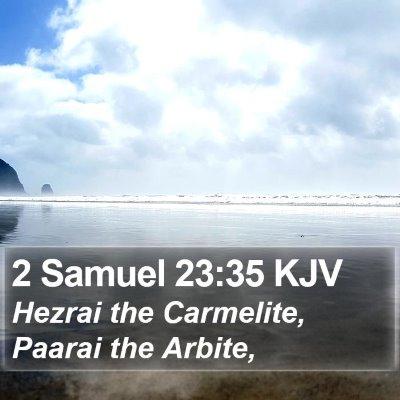 2 Samuel 23:35 KJV Bible Verse Image