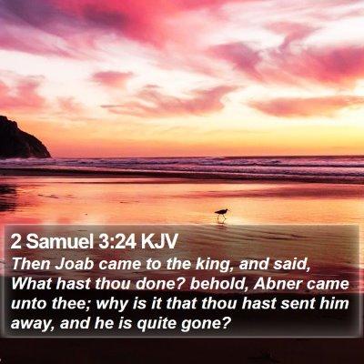 2 Samuel 3:24 KJV Bible Verse Image