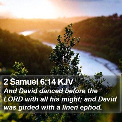 2 Samuel 6:14 KJV Bible Verse Image