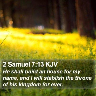 2 Samuel 7:13 KJV Bible Verse Image
