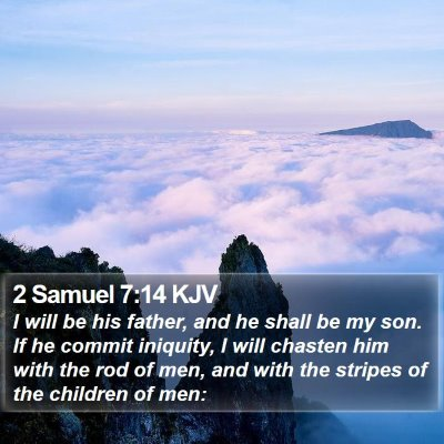 2 Samuel 7:14 KJV Bible Verse Image