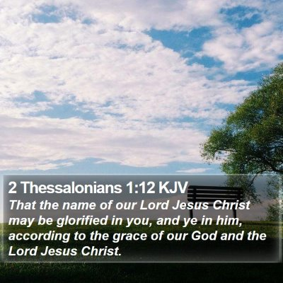 2 Thessalonians 1:12 KJV Bible Verse Image