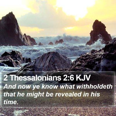 2 Thessalonians 2:6 KJV Bible Verse Image