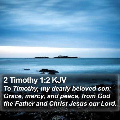 2 Timothy 1:2 KJV Bible Verse Image