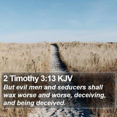2 Timothy 3:13 KJV Bible Verse Image