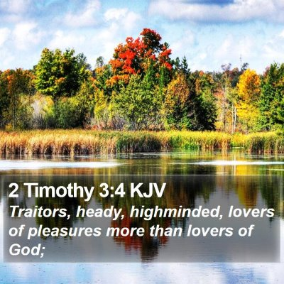 2 Timothy 3:4 KJV Bible Verse Image