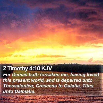 2 Timothy 4:10 KJV Bible Verse Image