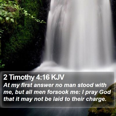 2 Timothy 4:16 KJV Bible Verse Image