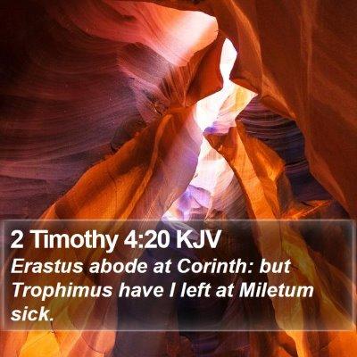 2 Timothy 4:20 KJV Bible Verse Image