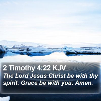 2 Timothy 4:22 KJV Bible Verse Image