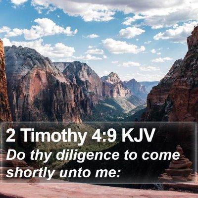 2 Timothy 4:9 KJV Bible Verse Image