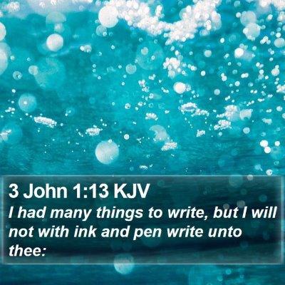 3 John 1:13 KJV Bible Verse Image