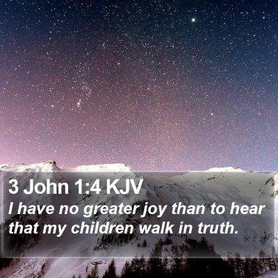 3 John 1:4 KJV Bible Verse Image