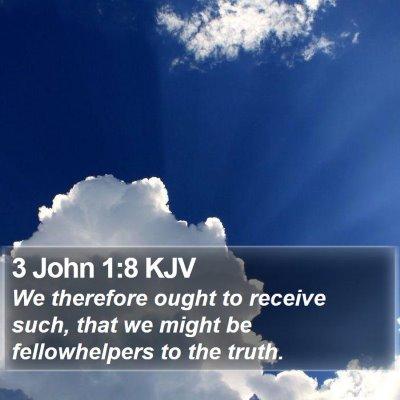 3 John 1:8 KJV Bible Verse Image