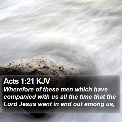 Acts 1:21 KJV Bible Verse Image