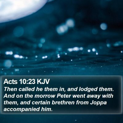 Acts 10:23 KJV Bible Verse Image