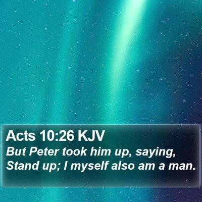 Acts 10:26 KJV Bible Verse Image